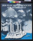 2020 Plan Means Genocide / For Puerto Rico!
