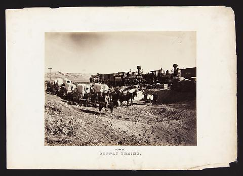 Supply Trains from The Great West Illustrated in a Series of Photographic Views Across the Continent