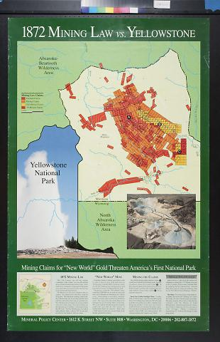 1872 Mining Law vs. Yellowstone