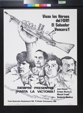 Vivan los Heroes del FDR!! [Long live the heroes of the Frente Democratico Revolucionario ] El Salvador Vencera!!