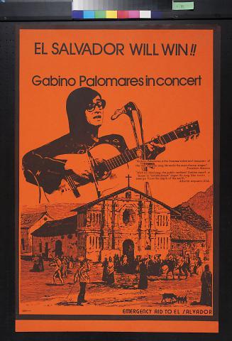 El Salvador Will Win!!  Gabino Palomares in Concert.