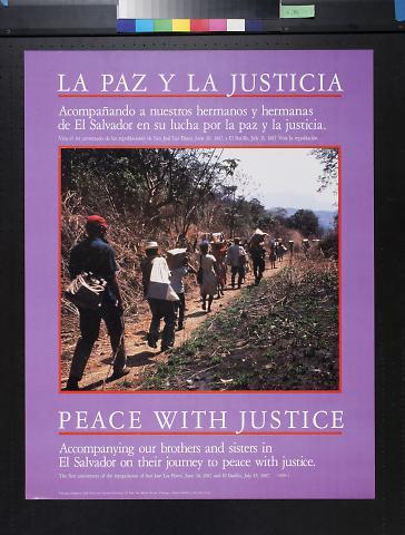 La Paz Y La Justicia: Peace With Justice