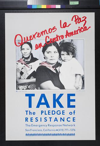 Queremos la Paz en Centro America: Take the Pledge of Resistance