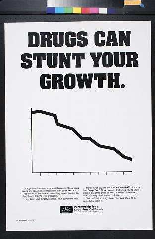 Drugs Can Stunt Your Growth.