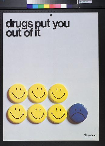 drugs put you out of it