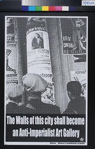 The Walls of This City Shall Become an Anti-Imperialist Art Gallery