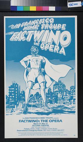 San Francisco Mime Troupe presents Factwino the Opera