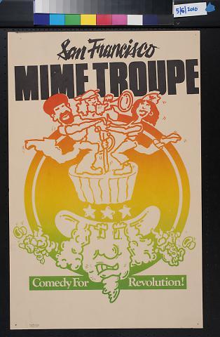 San Francisco Mime Troupe, Comedy for Revolution!