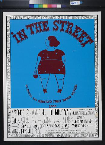 In The Street: 6th Annual San Francisco Street Theater Festival 2000
