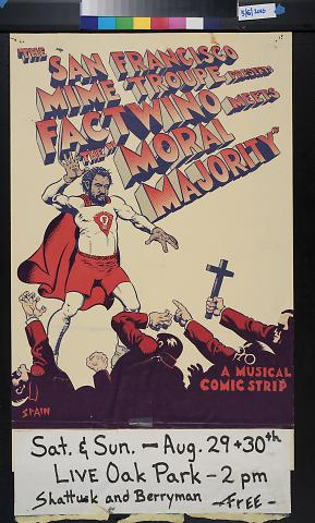 """The San Francisco Mime Troupe presents Fact Wino meets the """"Moral Majority."""""""