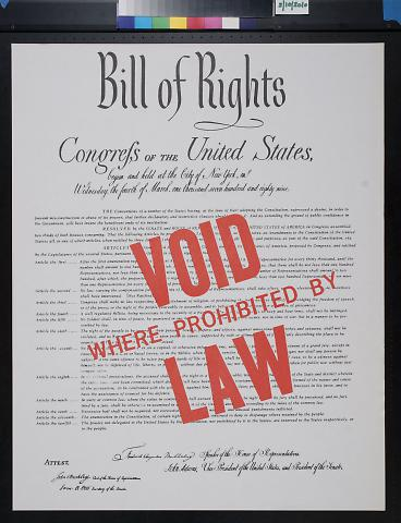 Bill of Rights Void Where Prohibited By Law