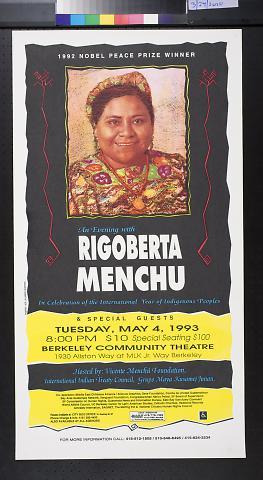 1992 Nobel Peace Prize Winner : An Evening With Rigoberta Menchu